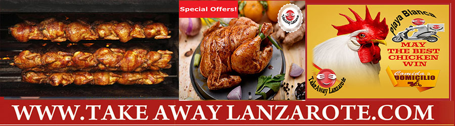 Chicken Roaster Restaurant Playa Blanca Homemade to Takeaway Lanzarote - Spanish Tapas Restaurant Takeaway & Pick up  Takeaway Playa Blanca, Lanzarote, food delivery Takeaway Lanzarote