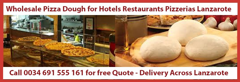 Pizza Dough Lanzarote - Delivery For Hotels Restaurants & Pizzerias Lanzarote