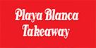 Takeaway Lanzarote - Playa Blanca Delivery Lanzarote