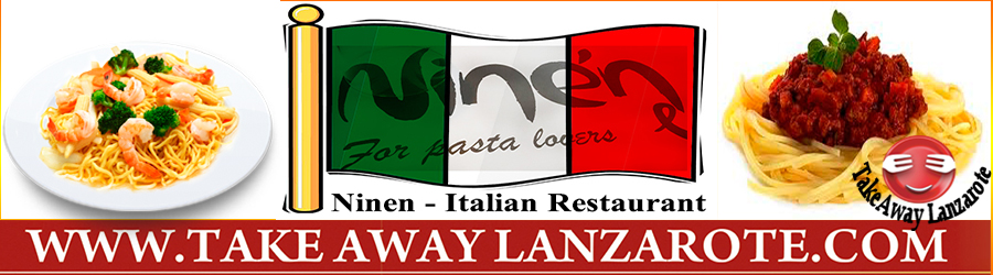 Ninen, Italian Restaurant Takeaway Playa Blanca, Lanzarote, food delivery takeaway & pick up