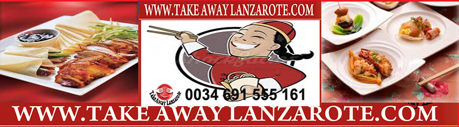 Chinese Restaurants Takeaway Puerto del Carmen, Food delivery Lanzarote, Lanzarote, food Delivery Lanzarote