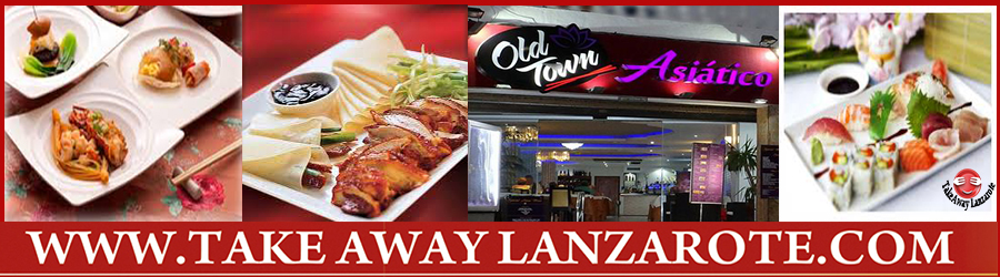 Asian Old Town Chinese Restaurant  -  Takeaway Puerto del Carmen, Food delivery Lanzarote, Lanzarote, food Delivery Tias, Macher, Puerto Calero -Lanzarote