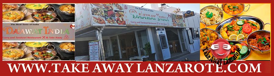 Indian Restaurant Daawat, Best Indian Restaurants en Lanzarote - The 10 Best Indian Delivery Restaurants Lanzarote Food Delivery Takeaway Matagorda, Lanzarote