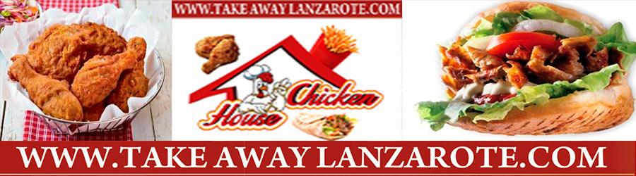 Chicken House Restaurant -  Takeaway Puerto del Carmen, Food delivery Lanzarote, Lanzarote, food Delivery Tias, Macher, Puerto Calero -Lanzarote