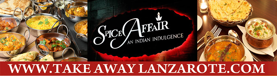 Indian Restaurant Spice Affair, Food Delivery Takeaway Playa Blanca, Lanzarote