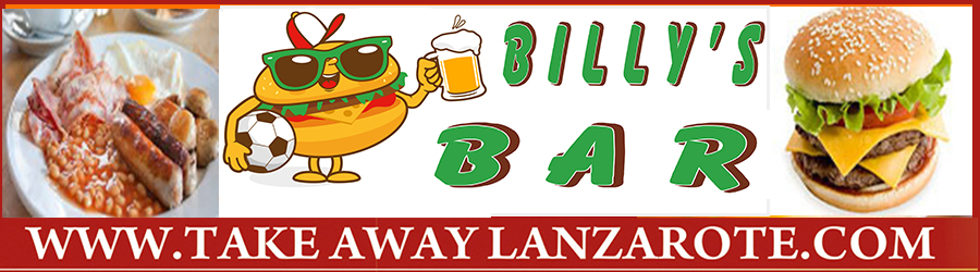 Billy's Bar -  Takeaway Puerto del Carmen, Food delivery Lanzarote, Lanzarote, food Delivery Tias, Macher, Puerto Calero -Lanzarote
