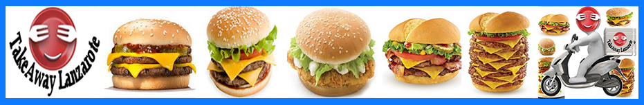 Takeaway Lanzarote Restaurant free delivery Playa Blanca Lanzarote takeaway - Best Burgers Playa Blanca - Burgers Offers Playa Blanca - Burgers Discounts Playa Blanca - Burgers Delivery Playa Blanca Lanzarote. Variety of Burgers Restaurants & Burgers Places Playa Blanca